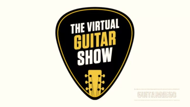The Virtual Guitar Show, un festival online gratuito de guitarra